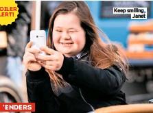 ??  ?? SPOILER ALERT! 'ENDERS Keep smiling, Janet