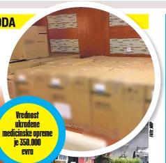 ??  ?? Vrednost ukradene medicinske opreme je 350.000 evra