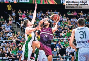 ?? FOTO: FIBA ?? Michael Carrera (z žogo) je najnevarnejši napadalec Venezuele.