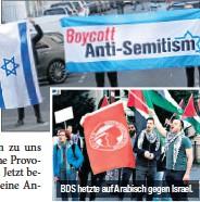 ??  ?? BDS hetzte auf Arabisch gegen Israel.