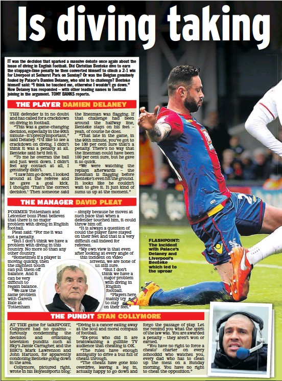 ??  ?? FLASHPOINT: The incident with Palace's Delaney and Liverpool's Benteke which led to the uproar