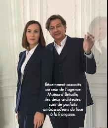 ??  ?? Récemment associés au sein de l'agence Moinard Bétaille, les deux architectes sont de parfaits ambassadeurs du luxe à la française.