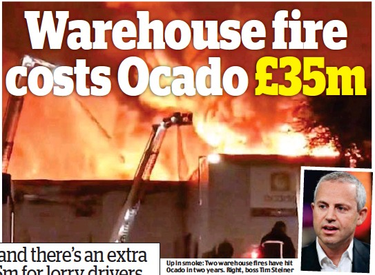 ??  ?? Up in smoke: The blaze at the Erith site in July and, right, Ocado boss Tim Steiner