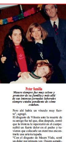 ??  ?? Peter familia Mauro siempre fue muy celoso y protector de su familia y más allá de sus intensas jornadas laborales siempre estaba pendiente de cómo estaban.