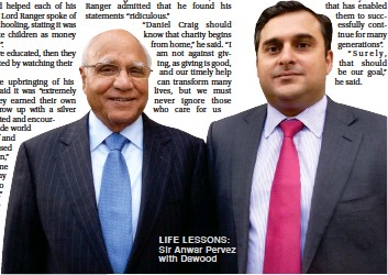 ??  ?? LIFE LESSONS: Sir Anwar Pervez with Dawood