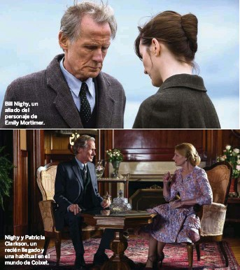 ??  ?? Bill Nighy, un aliado del personaje de Emily Mortimer. Nighy y Patricia Clarkson, un recién llegado y una habitual en el mundo de Coixet.