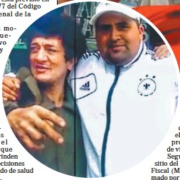 ??  ?? VÍCTIMA. Con Cristian Díaz, a quien asesinó de cuatro balazos.