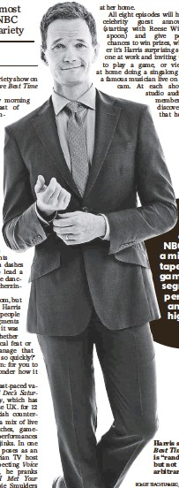 "??  ?? Harris says Best Time is ""random"" but not arbitrary. ROBERT TRACHTENBERG, NBC"