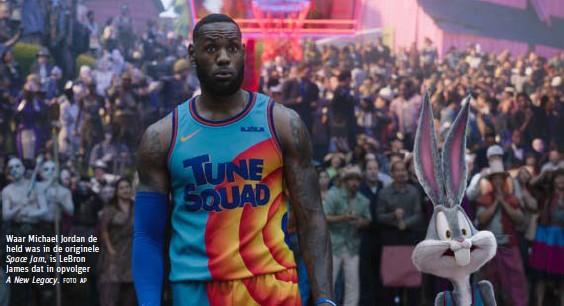 ?? FOTO AP ?? Waar Michael Jordan de held was in de originele is LeBron James dat in opvolger