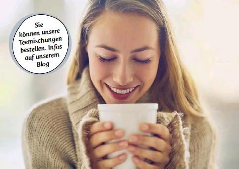 ??  ?? Sie können unsere gen Teemischun bestellen. Infos auf unserem Blog