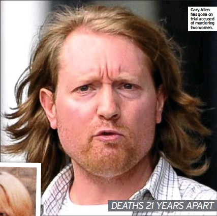 ??  ?? Gary Allen has gone on trial accused of murdering two women. DEATHS 21 YEARS APART
