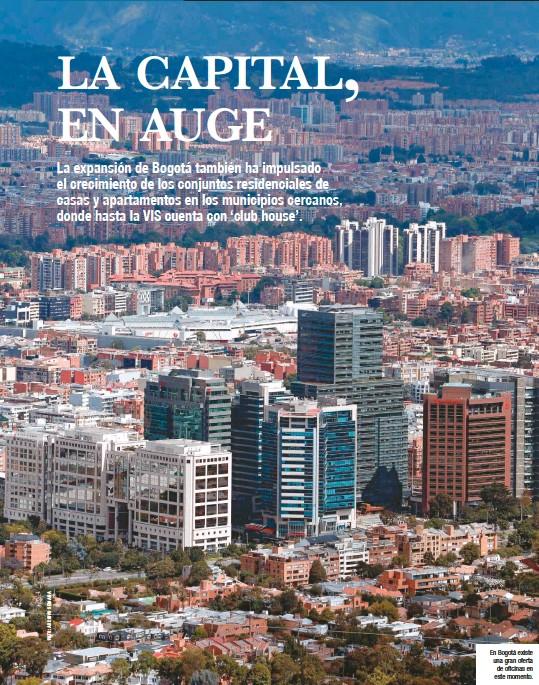 ??  ?? En Bogotá existe una gran oferta de oficinas en este momento.