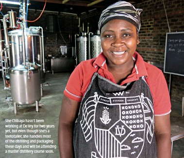??  ?? She Chibaya hasn't been working at De Vry for two years yet, but even though she's a teetotaller, she handles most of the distilling and packaging these days and will be attending a master distillery course soon.