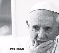 ??  ?? POPE FRANCIS