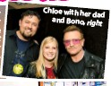 ??  ?? Chloe with her dad and Bono, right.