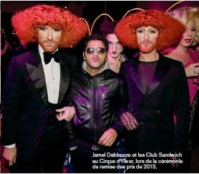 ??  ?? Jamel Debbouze et les Club Sandwich au Cirque d'hiver, lors de la cérémonie de remise des prix de 2013.