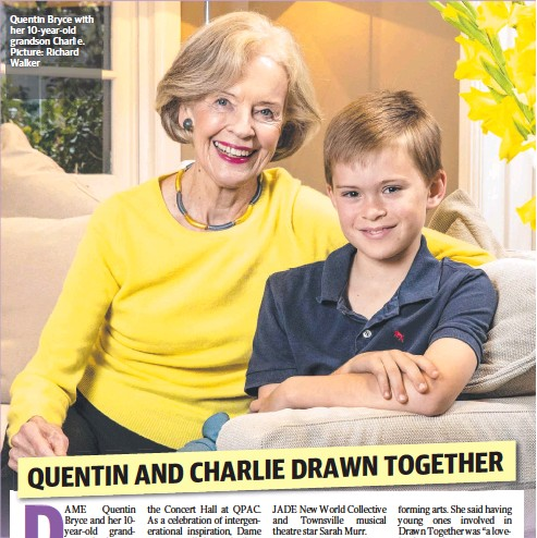 ??  ?? Quentin Bryce with her 10-year-old grandson Charlie. Picture: Richard Walker