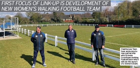 ??  ?? Cleethorpes Town have announced a new partnership with Grimsby Corinthians walking football team which will see the launch of a women's team.