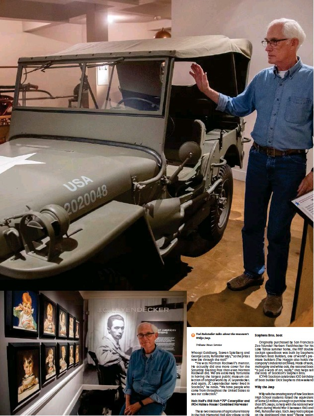 ?? Tribune News Service Tribune News Service ?? ↑ Tod Ruhstaller sits among the famed JC Leyendecker collection. ↑ Tod Ruhstaller talks about the museum's Willys Jeep.