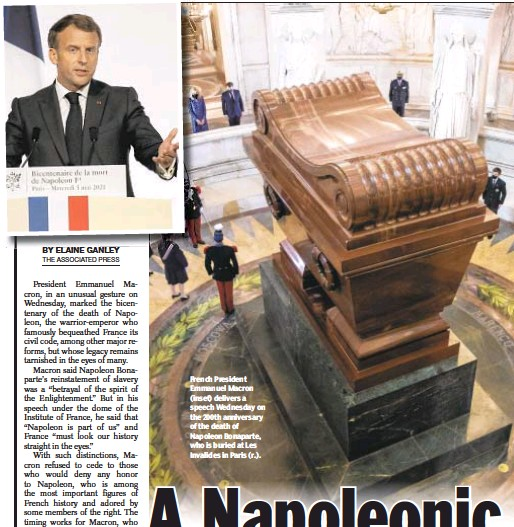 ??  ?? French President Emmanuel Macron (inset) delivers a speech Wednesday on the 200th anniversary of the death of Napoleon Bonaparte, who is buried at Les Invalides in Paris (r.).