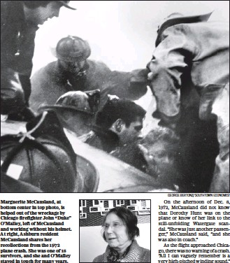 """?? TOM JACKMAN/THE WASHINGTON POST GEORGE BERTONZ/SOUTHTOWN ECONOMIST ?? Marguerite McCausland, at bottom center in top photo, is helped out of the wreckage by Chicago firefighter John """"Duke"""" O'Malley, left of McCausland and working without his helmet. At right, Ashburn resident McCausland shares her recollections from the..."""