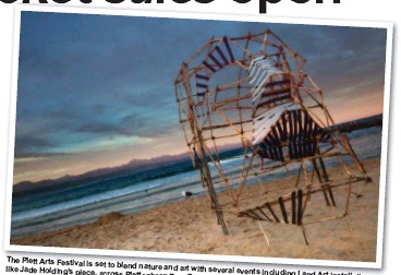 ?? Photo: Plett Tourism ?? The Plett Arts Festival is set to blend nature and art with several events including like Jade Holding's piece, across Plettenberg Bay. Land Art installations,