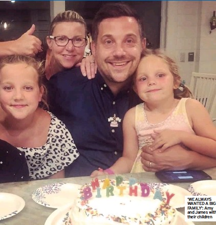 ??  ?? 'WE ALWAYS WANTED A BIG FAMILY': Amy and James with their children