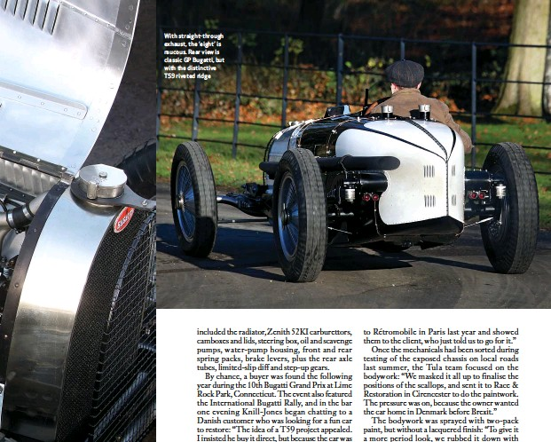 ??  ?? With straight-through exhaust, the 'eight' is raucous. Rear view is classic GP Bugatti, but with the distinctive T59 riveted ridge
