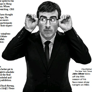 ?? Chad Batka/ The New York Times ?? John Oliver kicks off the fifth season of his faux-news show tonight on HBO.