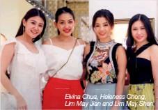 ??  ?? Elvina Chua, Heleness Chong, Lim May Jian and Lim May Shen