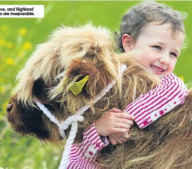 ??  ?? Tara, five, and Highland calf Solas are inseparable.