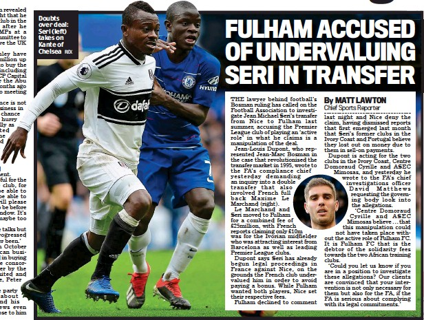 ?? REX ?? Doubts over deal: Seri (left) takes on Kante of Chelsea