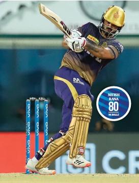 ??  ?? Nitish Rana of Kolkata Knight Riders plays a shot during his knock of 80 against Sunrisers Hyderabad on Sunday