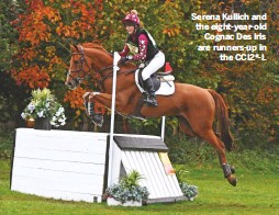 ??  ?? Serena Kullich and the eight-year-old Cognac Des Iris are runners-up in the CCI2*-L