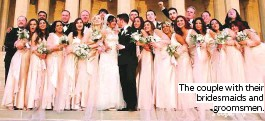 ??  ?? The cou­ple with their brides­maids and grooms­men.