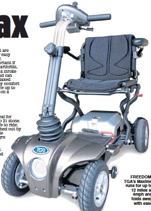 ??  ?? FREEDOM: TGA's Maximo runs for up to 12 miles at 4mph and folds away with ease