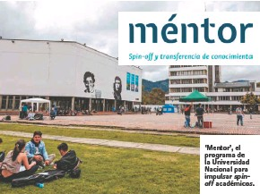 ??  ?? 'Mentor', el programa de la Universidad Nacional para impulsar académicos.