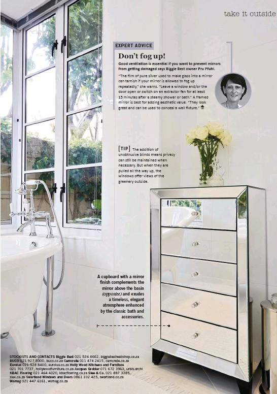 ??  ?? A cupboard with a mirror finish complements the mirror above the basin (opposite) and exudes a timeless, elegant atmosphere enhanced by the classic bath and accessories.