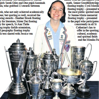 ??  ?? St Catherine's School head girl Sarah Giles scooped a number of awards at the recent prize-giving ceremony held in the school hall