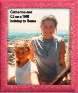 ??  ?? Catherine and CJ on a 1991 holiday to Rome