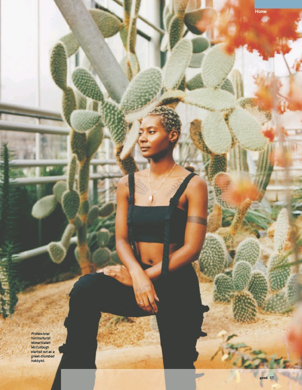 ??  ?? Professional horticulturist Monai Nailah McCullough started out as a green-thumbed hobbyist.