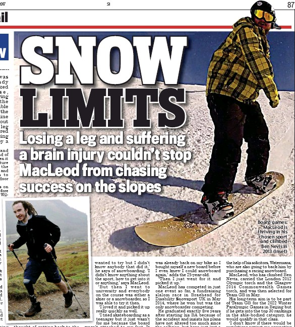 ??  ?? Board games: MacLeod is thriving in his chosen sport and climbed Ben Nevis in 2013 (inset)