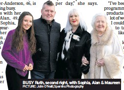 ?? PICTURE: John O'neill, Sperrins Photography ?? BUSY Ruth, second right, with Sophia, Alan & Maureen