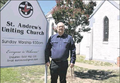 ?? PHOTO: Philippe Perez ?? WORKING FOR THE COMMUNITY: Pastor Scott Leslie who will be commission­ed on March 13 is looking forward to servicing not only Euroa, but the congregati­ons of St David's at Terip Terip and Ruffy.