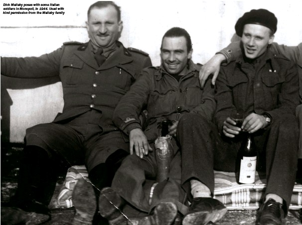 ??  ?? Dick Mallaby poses with some Italian soldiers in Monopoli, in 1944. Used with kind permission from the Mallaby family