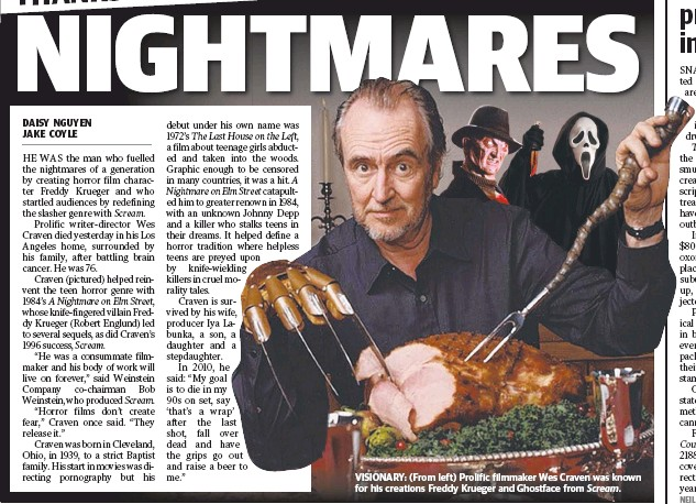 ??  ?? VI­SION­ARY: (From left) Pro­lific film­maker Wes Crave­nen was kno­known for his cre­ations Freddy Krueger and Ghost­face fromm Scream.