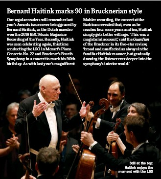 ??  ?? Still at the top: Haitink enjoys the moment with the LSO
