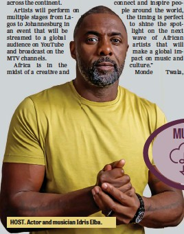 ??  ?? HOST. Actor and musician Idris Elba.