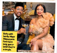??  ?? Boity with bestie Maps Maponyane. Fans have long speculated they're a couple.