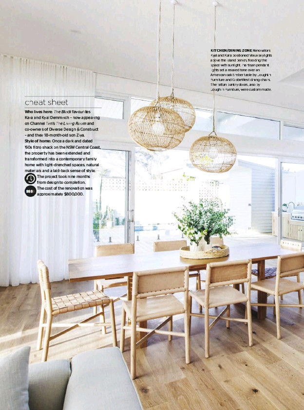 ??  ?? KITCHEN/DINING ZONE Renovators Kyal and Kara positioned Velux skylights above the island bench, flooding the space with sunlight. Inartisan pendant lights set a relaxed tone over an American oak timber table by Loughlin Furniture and GlobeWest dining...